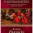 Skandale w historii Kościoła - Roman Złotnicki