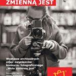 """""""Wola zmienną jest"""" - wystawa fotografii w Wola Parku"""