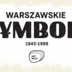Nowa wystawa ?Warszawskie Symbole? od 8 września w Art Walk