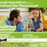 FESTIWAL GIER PLANSZOWYCH - EMPIK MANUFAKTURA
