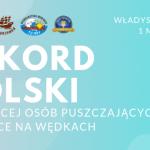 We Władysławowie będą ustanawiać kolejny wędkarski Rekord Polski