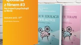 Plan totalny ? spotkania z filmem # 3 Na tropach psychologii w filmie Film, LIFESTYLE - 18 czerwca w salonie Empik Silesia pasjonaci kina i psychologii spotkają się, aby porozmawiać o roli filmu we współczesnym świecie.