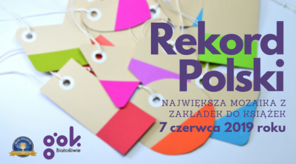 W Białośliwiu powstanie największa w Polsce mozaika z zakładek do książek Sztuka, LIFESTYLE - W ramach tegorocznych Dni Białośliwia, które odbędą się między 7 a 9 czerwca 2019 roku, mieszkańcy podejmą się rekordowej próby ustanowienia Rekordu Polski na największą mozaikę ułożoną z zakładek do książek.