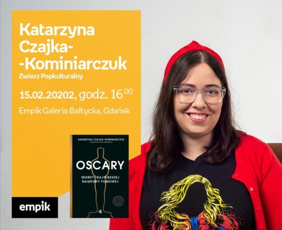 Katarzyna Czajka - Kominiarczuk | Empik Galeria Bałtycka Film, LIFESTYLE - spotkanie